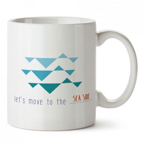 Let's Move To The Sea Side deniz kafa tasarım baskılı porselen kupa bardak (mug). Presstish marka resimli hediyelik kupa bardak modeli. Tasarım kahve kupası. Baskılı mug.
