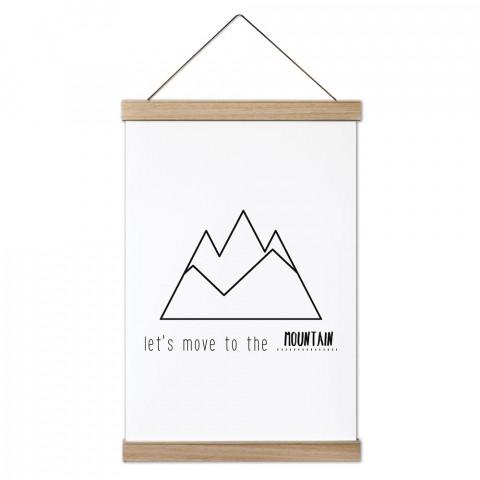 Let's Move To The Mountain Ahşap Çerçeveli Kanvas Poster, duvar dekorasyonlarınız için harika bir seçim. Ev ve ofisleriniz Presstish ile şık bir görünüm kazanıyor.