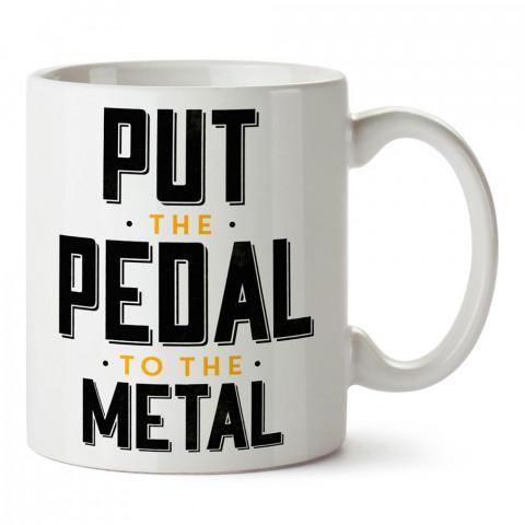 Metal için pedala bas yazı tasarım baskılı porselen kupa bardak modelleri (mug bardak). Metal müzik severlere en güzel hediye. Kahve kupası.