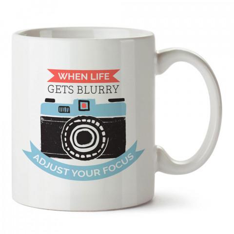 Hayat Bulanık Olduğunda Odağı Ayarlayın tasarım baskılı porselen kupa bardak modelleri (mug bardak). Kahve kupası.