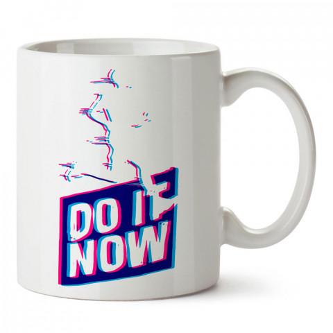 Do It Now Şimdi Yap Tasarım baskılı porselen kupa bardak modelleri (mug bardak). Kahve kupası.