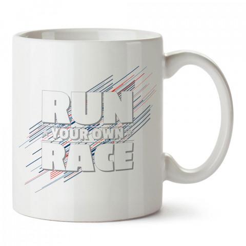 Run Your Own Race tasarım baskılı porselen kupa bardak modelleri (mug bardak). Kahve kupası.