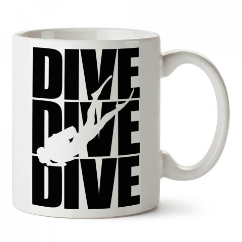 Dive Dive Dive Dalgıç tasarım baskılı porselen kupa bardak modelleri (mug bardak). Dalgıçlara, dalış, scuba ve deniz severlere hediye. Kahve kupası.