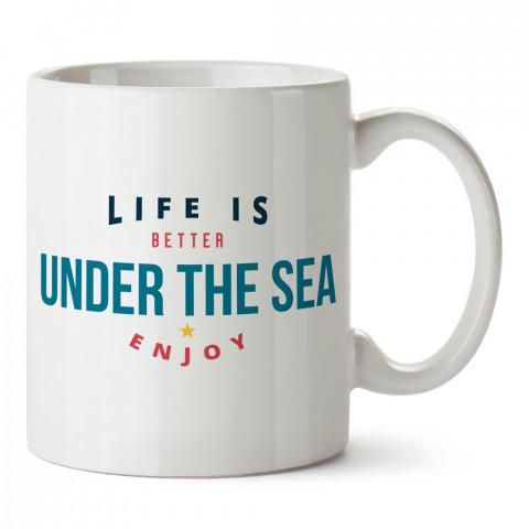 Hayat Denizin Altında Daha İyi tasarım baskılı porselen kupa bardak modelleri (mug bardak). Dalgıça, dalış, scuba ve deniz severlere hediye. Kahve kupası.