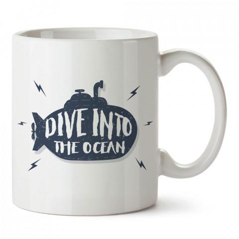 Okyanusa Dalın tasarım baskılı porselen kupa bardak modelleri (mug bardak). Dalgıçlara, dalış, scuba ve deniz severlere en güzel hediye. Kahve kupası.