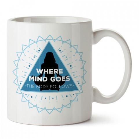 Vücut Zihini Takip Eder baskılı porselen kupa bardak modelleri (mug bardak). Yogi, yogini, yogacı ve yoga severlere hediye. Yoga felsefesi kahve kupası.