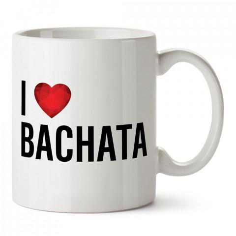 Bachatayı Seviyorum tasarım baskılı porselen kupa bardak modelleri (mug bardak). Dansçılara, dans ve bachata sevenlere hediye. Kahve kupası.