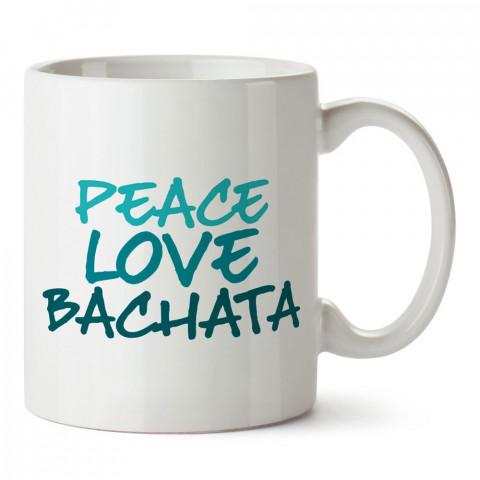Barış Sevgi Bachata tasarım baskılı porselen kupa bardak modelleri (mug bardak). Dansçılara, dans ve bachata sevenlere hediye. Kahve kupası.
