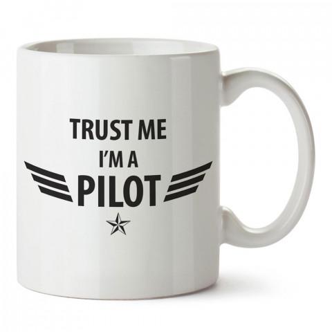 Güven Bana Ben Bir Pilotum tasarım baskılı porselen kupa bardak modelleri (mug bardak). Havacı, pilot, hostes ve seyahat sevenlere hediye. Kahve kupası.