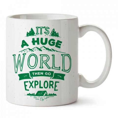 Bu Muazzam Dünyayı Keşfet tasarım baskılı porselen kupa bardak modelleri (mug bardak). Doğa, kamp, tatil ve seyahat sevenlere hediye. Kahve kupası.