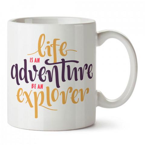 Hayat Bir Macera tasarım baskılı porselen kupa bardak modelleri (mug bardak). Doğa, Macera, Tatil ve seyahat sevenlere en güzel hediye. Kahve kupası.