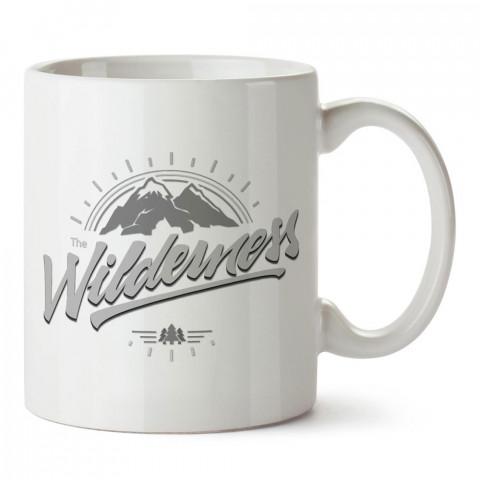 The Wilderness Vahşi Doğa tasarım baskılı porselen kupa bardak modelleri (mug bardak). Doğa, macera, kamp ve tatil sevenlere hediye. Kahve kupası.