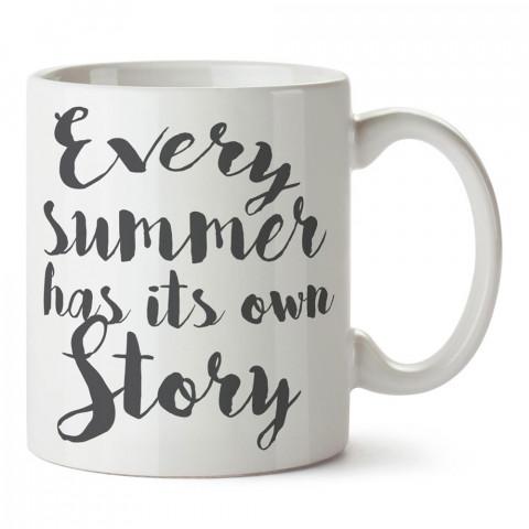 Her Yaz Kendi Hikayesine Sahiptir tasarım baskılı porselen kupa bardak modelleri (mug bardak). Yaz mevsimi, tatil, seyahat sevenlere hediye. Kahve kupası.