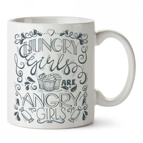 Aç Kızlar Sinirli Kızlardır tasarım baskılı porselen kupa bardak modelleri (mug bardak). Sevdiklerinizi mutlu edecek hediyeler. Kahve kupası.