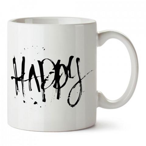 Fırça Yazısı Happy tasarım baskılı porselen kupa bardak modelleri (mug bardak). Sevdiklerinizi mutlu edecek hediyeler. Kahve kupası.