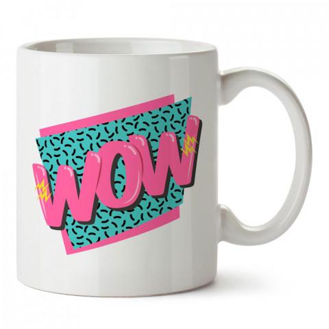 Wow Yazılı tasarım baskılı porselen kupa bardak modelleri (mug bardak). Sevdiklerinizi mutlu edecek hediyeler. Kahve kupası.