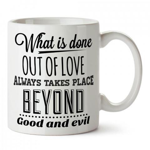 Nietzsche İyi ve Kötünün Ötesinde yazılı tasarım baskılı porselen kupa bardak modelleri (mug bardak). Yazılı desenli hediyelik ürünler. Kahve kupası.