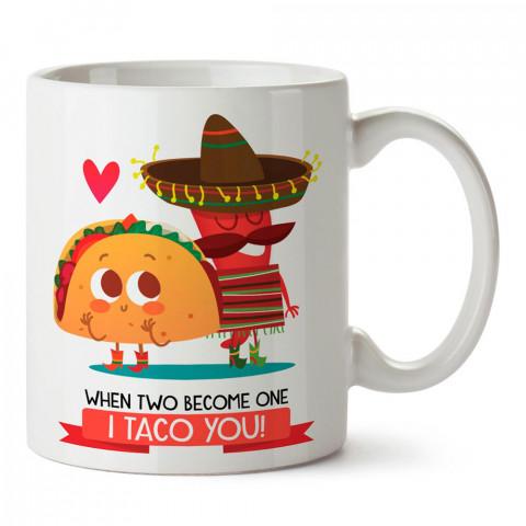 I Taco You tasarım baskılı porselen kupa bardak modelleri (mug bardak). Yiyecek çeşitleri desenli hediyelik ürünler. Kahve kupası.