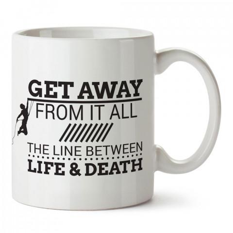 Yaşam ve Ölüm Arasındaki Çizgi tasarım baskılı kupa bardak modelleri (mug bardak). Dağcıya hediye. Sevdiklerinizi mutlu edecek hediyeler. Kahve kupası. Dağcılara hediye.