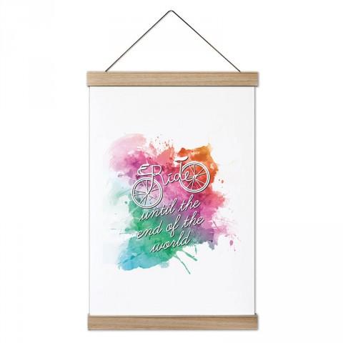 Dünyanın Sonuna Kadar Sür tasarım kanvas poster tablo modelleri. Bisikletçiye ve bisiklet severlere en güzel hediye modern kanvas poster duvar tabloları.