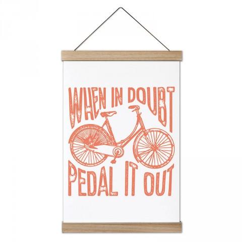 Kararsız Kaldığında Pedalla Bisiklet ahşap çerçeveli kanvas poster tablo. Bisikletçiye ve bisiklet severlere hediye modern kanvas poster duvar tabloları.