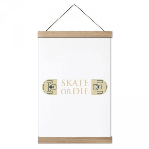 Kay Ya Da Öl Kaykay tasarım dekoratif ahşap çerçeveli kanvas poster tablo modelleri. Kaykaycıya en güzel hediye modern kanvas poster duvar tabloları.