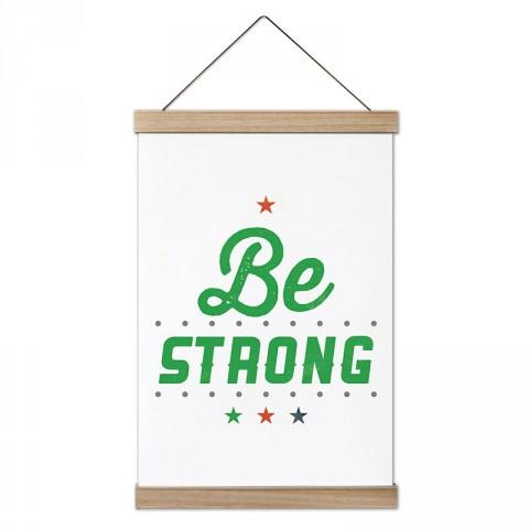 Be Strong Güçlü Ol tasarım dekoratif ahşap çerçeveli kanvas poster tablo modelleri. Vücut geliştiricilere en güzel hediye modern kanvas poster duvar tabloları.