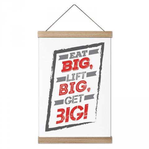 Eat Big Lift Big Get Big tasarım dekoratif ahşap çerçeveli kanvas poster tablo modelleri. Vücut geliştiricilere en güzel hediye modern kanvas poster duvar tabloları.