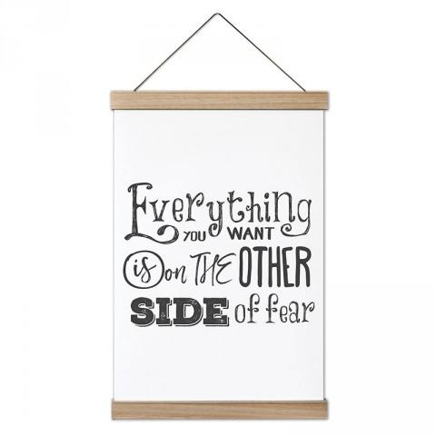 İstediğin Her Şey Korkunun Diğer Tarafında Yazılı tasarım kanvas poster tablo modelleri. Yazı ve anlamlı sözler içeren tasarımlı en güzel hediye modern kanvas posterler.