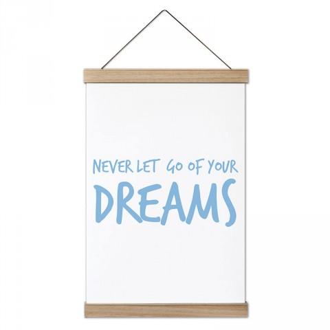 Hayallerinden Vazgeçme Yazılı tasarım ahşap çerçeveli kanvas poster tablo modelleri. Yazı ve anlamlı sözler içeren tasarımlı en güzel hediye modern kanvas posterler.