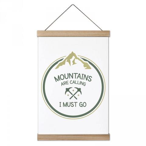 Dağlar Çağırıyor Gitmeliyim tasarım ahşap çerçeveli kanvas poster tablo modelleri. Dağ, tırmanış, doğa severlere ve dağcılara en güzel hediye modern kanvas posterler.