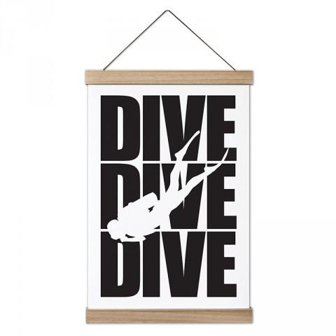 Dive Dive Dive Dalgıç tasarım dekoratif ahşap çerçeveli kanvas poster. Dalgıçlara, dalış ve scuba diving severlere en güzel hediye modern kanvas poster duvar tabloları.