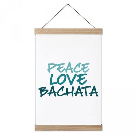 Barış Sevgi Bachata tasarım dekoratif ahşap çerçeveli kanvas poster tablo modelleri. Dansçılara ve dans severlere en güzel hediye modern kanvas poster duvar tabloları.