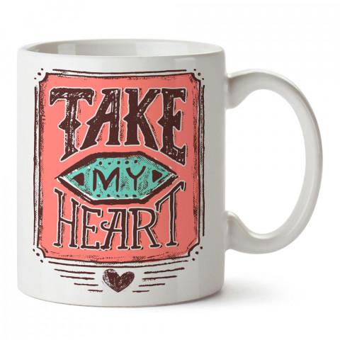 Kalbimi Al tasarım baskılı porselen kupa bardak (mug). Sevgiliye hediye aşk içerikli kupa bardaklar. Sevgiliye en güzel hediye kupa. Sevgili için kahve kupası.