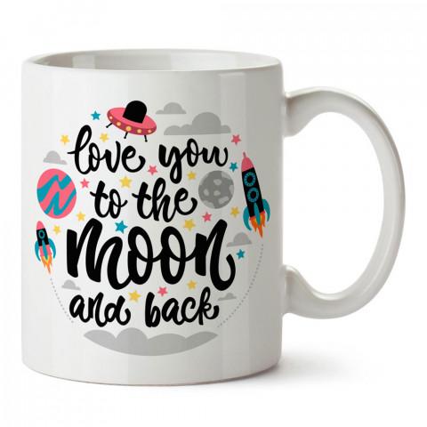 Love You To The Moon tasarım baskılı porselen kupa bardak (mug). Sevgiliye hediye aşk içerikli kupa bardaklar. Sevgiliye en güzel hediye kupa. Sevgili için kahve kupası.