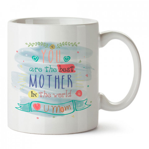 Sen Dünyadaki En İyi Annesin tasarım baskılı kupa bardak. En güzel Anneler Günü hediyesi porselen kupa bardak. Anneye en güzel hediye kupa bardak. Anneye hediyelik kupa.