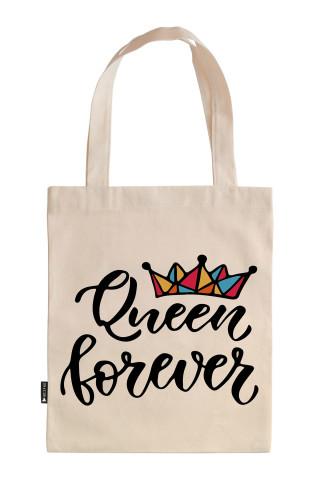 Sonsuza kadar kraliçe doğum günü hediyesi tasarım baskılı ham bez çanta. Hediyelik bez çantalar. Organik baskılı 35x40 doğal ham bez çanta modelleri. Alışveriş çantası.