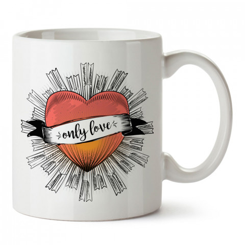 Only Love Kalp tasarım baskılı porselen kupa bardak (mug). Sevgiliye hediye aşk içerikli kupa bardaklar. Sevgiliye en güzel hediye kupa. Sevgiliye kahve kupası.