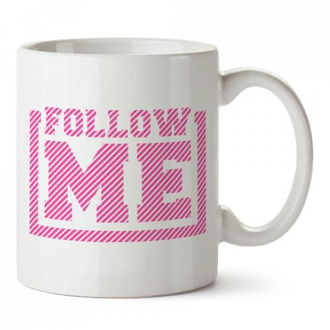 Follow Me Yazılı baskılı tasarım kupa bardak (mug bardak). Koşucuya hediye kupa bardak modelleri. Koşuculara hediyelik kahve kupası. Koşu sporu konulu hediye.