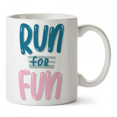 Run For Fun baskılı tasarım kupa bardak (mug bardak). Koşucuya hediye kupa bardak modelleri. Koşuculara hediyelik kahve kupası. Koşu sporu konulu hediye.