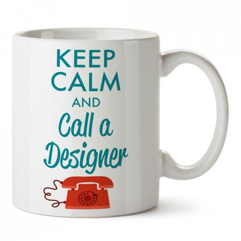 Sakin Ol Ve Bir Tasarımcıyı Ara tasarım baskılı kupa bardak (mug bardak). Tasarımcılara ve grafikerlere en güzel hediye. Grafikere ve tasarımcıya hediyelik kahve kupası.