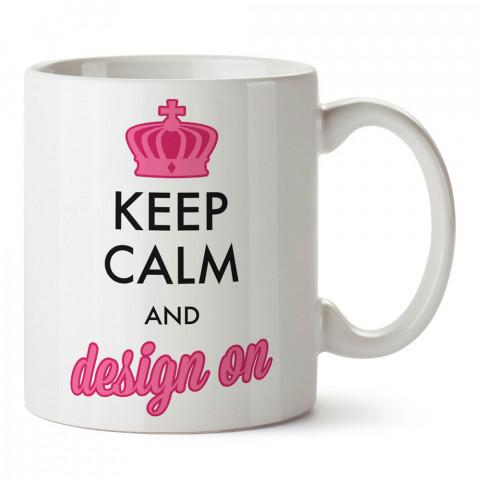 Sakin Ol Ve Tasarla tasarım baskılı porselen kupa bardak (mug bardak). Tasarımcılara ve grafikerlere en güzel hediye. Grafikere ve tasarımcıya hediyelik kahve kupası.