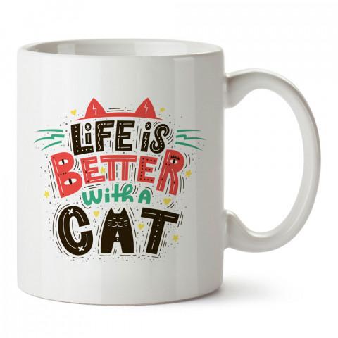 Hayat Bir Kedi İle Daha İyi tasarım kupa bardak (mug). Kedi severler için hediye. Kedili kupa bardak. Hayvansevere ve kedi besleyenlere hediye.