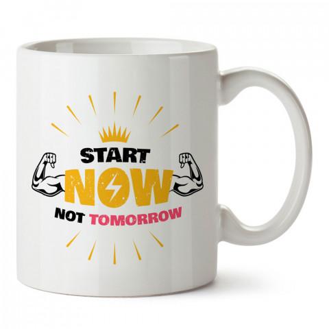 Yarın Değil Şimdi Başla tasarım baskılı porselen kupa bardak (mug bardak). Bodyci ve vücut geliştirici için hediye. Fitness hediye kupa bardak. Vücut geliştirme hediye.