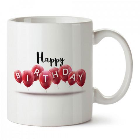 Happy Birthday Balonlar tasarım baskılı hediye kupa bardak (mug). Doğum günlerine özel hediyeler. Doğum günü hediye fikirleri burada. Doğum gününde ne hediye alınır?