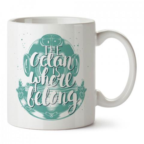Ait Olduğum Yer Okyanus Dalgıç tasarım baskılı porselen kupa bardak (mug). Dalgıça hediye kupa bardak. Dalış sporu yapanlara, scuba diving yapana hediye kupa bardak.