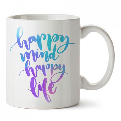 Happy Mind Happy Life tasarım baskılı kupa (mug bardak). Yoga tutkunlarına özel hediyeler. Yogacılara hediyelik kupa. Yoga ürünleri. Yoga yapanlara hediye seçenekleri.
