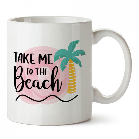 Beni Sahile Götür Tatil tasarım baskılı kupa bardak (mug). Tatilcilere, tatil sevenlere tasarım hediye. Seyahat sevene hediye. Mevsimlere özel tasarım hediyelik ürünler.