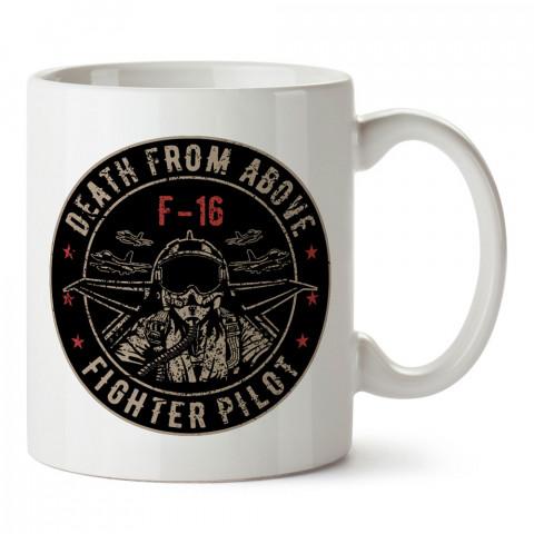 F-16 Savaş Pilotu tasarım baskılı kupa bardak (mug). Havacılara hediye kupa. Pilota, havacıya, uçuş sevene, hava sporları tutkunlarına hediye kupa bardak.