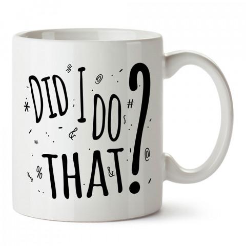Bunu Ben Mi Yaptım tasarım baskılı kupa bardak (mug bardak). En güzel baskılı kupa bardak çeşitleri. Tasarım kupa bardak çeşitleri. Hediye kupa. Kahve kupası.